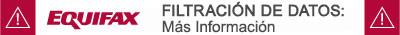 Información para Consumidores sobre la Filtración de Datos de Equifax