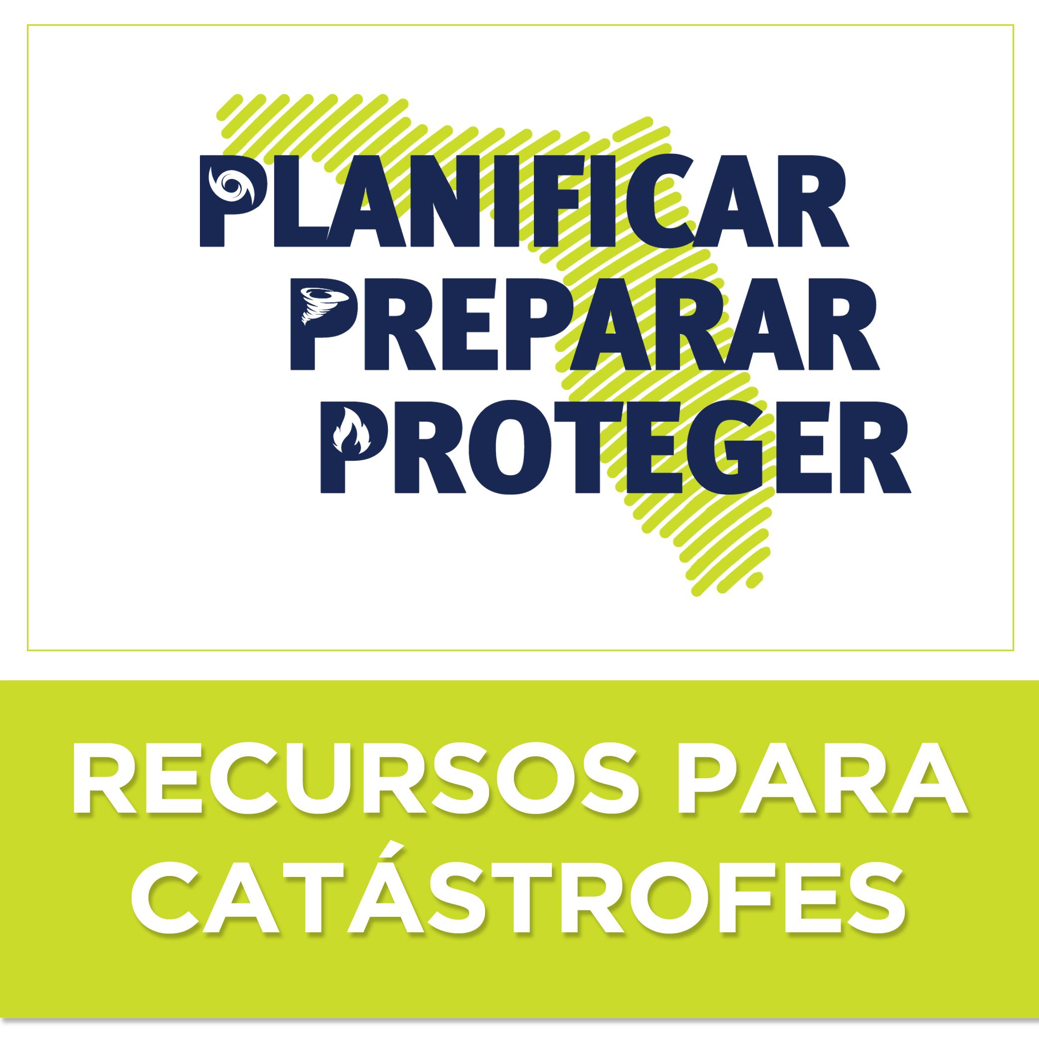 Recursos de Preparación para Catástrofes