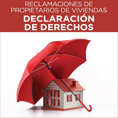 Reclamaciones de Propietarios de Viviendas: Declaración de Derechos