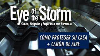 Ir a YouTube: Cómo Proteger su Casa + Cañón de Aire(en inglés)