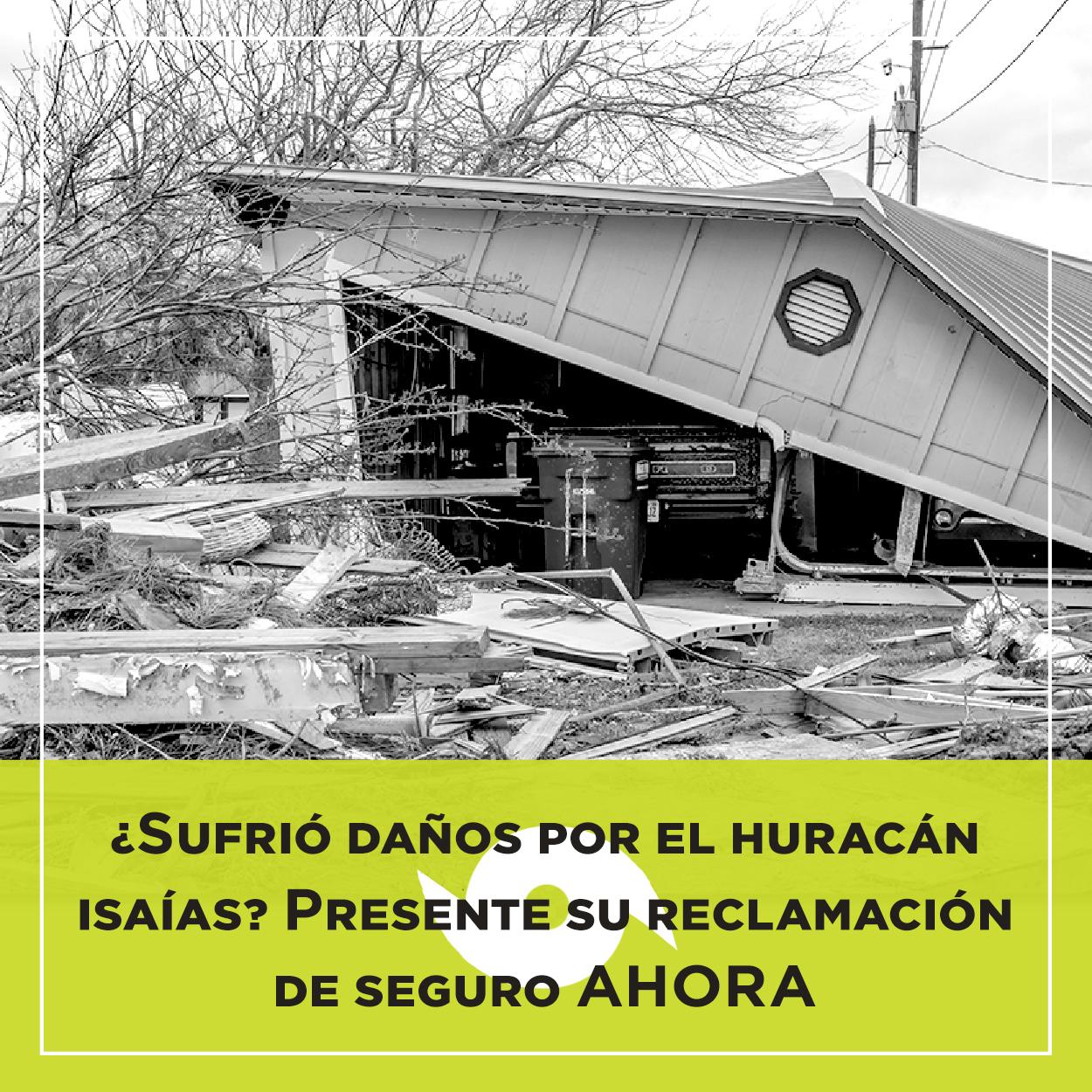 Alerta al Consumidor: ¿Sufrió Daños por el Huracán Isaías? Presente su Reclamación de Seguro AHORA