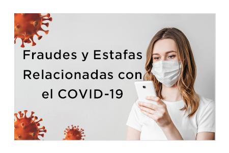 Ir aFraudes y Estafas de Seguro Relacionadas con el COVID-19