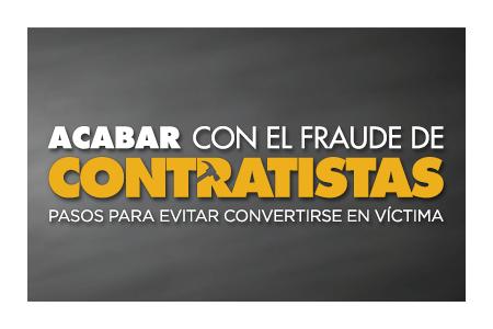 Acabar con el Fraude de Contratistas: Pasos para Evitar Convertirse en Víctima