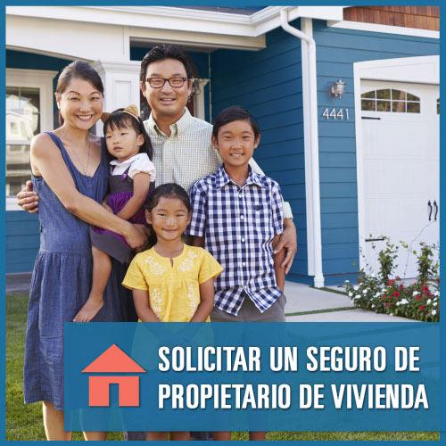 SOLICITAR UN SEGURO DE PROPIETARIO DE VIVIENDA