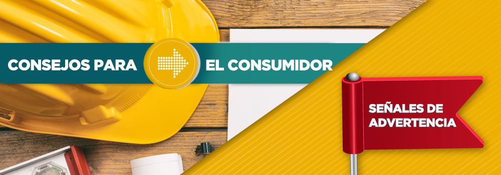 Consejos para Consumidores y Señales de Advertencia