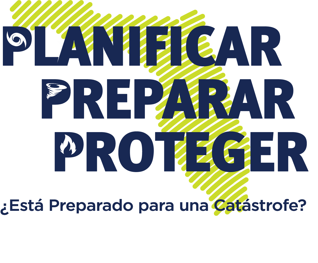 Logo de Planificar Preparar Proteger:¿Está Preparado para una Catástrofe?